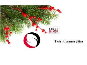 Atout Shiatsu vous souhaite de très belle fêtes et une très bonne année. carte de veoux